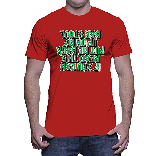 Men's If You Can Read This Put Me On The Barstool T-Shirt (Red, (Red Irish Bar Stools)