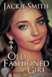 img - for Old Fashioned Girl book / textbook / text book