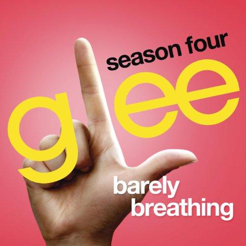Barely Breathing (Glee Cast Ve...