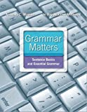 Grammar Matters Plus NEW MyWritingLab with EText -- Access Card Package, Winkler, Anthony C. and McCuen-Metherell, Jo Ray, 0321873203