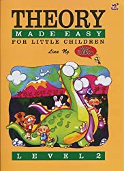 Theory Made Easy for Little Children: Level 2 by Ng, Lina [30 June 2004]