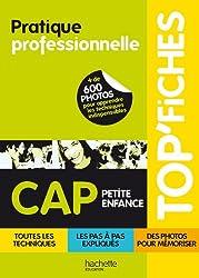 TOP'Fiches - Pratique professionnelle CAP Petite enfance
