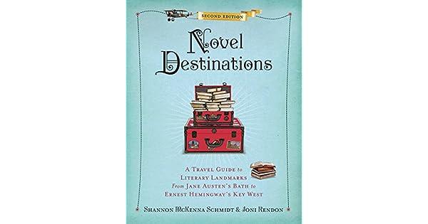 Amazon.com: Novel Destinations, Second Edition: A Travel ...