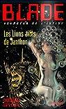 Blade, tome 205 : Les lions ailés de Janthor par Lord