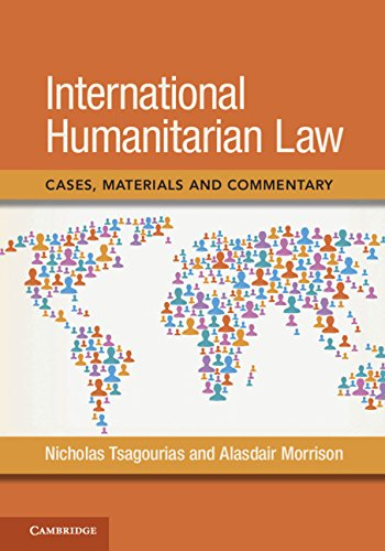 International Humanitarian Law: Cases, Materials and Commentary