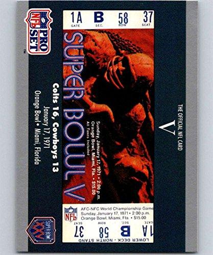 1990 Pro Set Super Bowl 160#5 SB V Ticket NFL Football