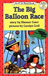 The Big Balloon Race: I Can Read Book by Coerr, Eleanor, Croll, Carolyn (1992) Paperback