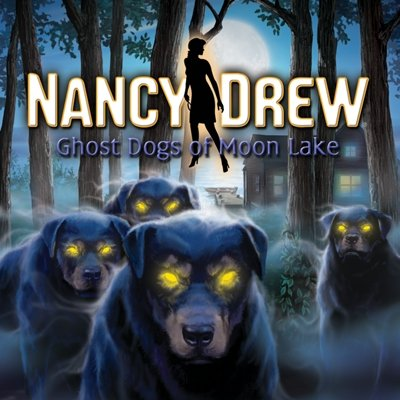 Nancy Drew: Ghost Dogs Of Moon Lake [Download]
