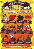 Big Book of Bulletin Boards for Every Month, Jeanne Cheyney and Arnold Cheyney, 1596470623