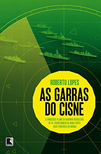 As garras do cisne: O ambicioso plano da Marinha brasileira de se transformar na nona frota mais poderosa do mundo