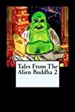 img - for Tales From the Alien Buddha 2 book / textbook / text book