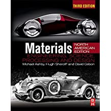 Materials: engineering, science, processing and design; North American Edition