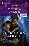 Guardian Angel, Debra Webb, 0373693095
