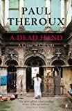 Front cover for the book A Dead Hand by Paul Theroux