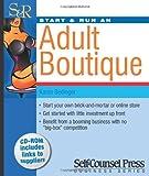 img - for Start & Run an Adult Boutique (Start & Run Business Series) book / textbook / text book