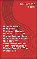 This essay sheds light on how to make money as a musician online and elucidates how to turn your music passion into a profitable career overtime. Additionally, how to effectively market your personalized music brand in the digital era is deli...