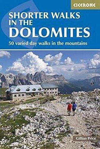 Shorter Walks In The Dolomites  Cicerone Guide