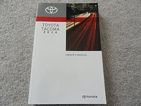 2014 toyota tacoma owners manual toyota amazon com books rh amazon com 2013 toyota tacoma owners manual 2014 toyota tacoma owners manual pdf