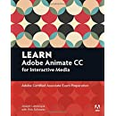 Learn Adobe Animate CC for Interactive Media: Adobe Certified Associate Exam Preparation (Adobe Certified Associate (ACA))