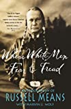 Front cover for the book Where White Men Fear to Tread: The Autobiography of Russell Means by Russell Means