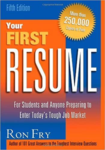 Your first resume ron fry 9781564145833 amazon books altavistaventures Images