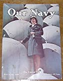 img - for Our Navy - First of July, 1944 - Vol. XXXIX No. 3 - The Eternal Vigil book / textbook / text book