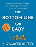 The Bottom Line for Baby: From Sleep Training to