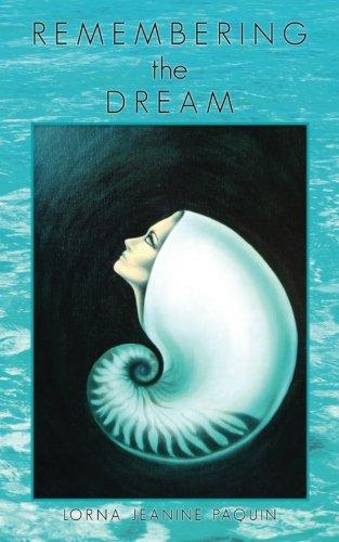Read Online Remembering The Dream pdf epub