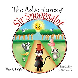 The Adventures of Sir Snoopsalot by [Leigh, Mandy]