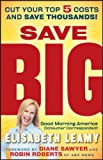 Save Big, Elisabeth Leamy, 0470918179