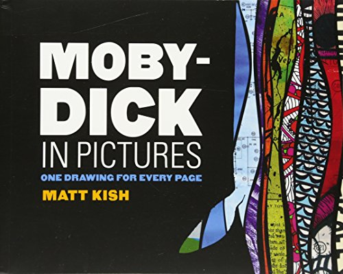 Libro : Moby-Dick in Pictures: One Drawing for Every Page [Matt Kish]
