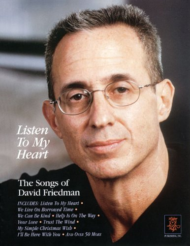 Canyon Sheet Music - Listen to My Heart - The Songs of David Friedman