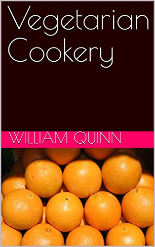 Vegetarian Cookery by William Quinn
