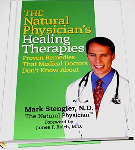 The Natural Physicians Healing Therapies Mark Stengler