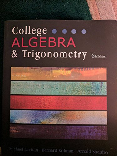 College Algebra & Trigonometry, 6th Edition