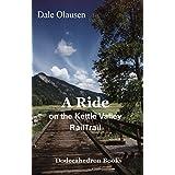 A Ride on the Kettle Valley Rail Trail: A Biking Journal