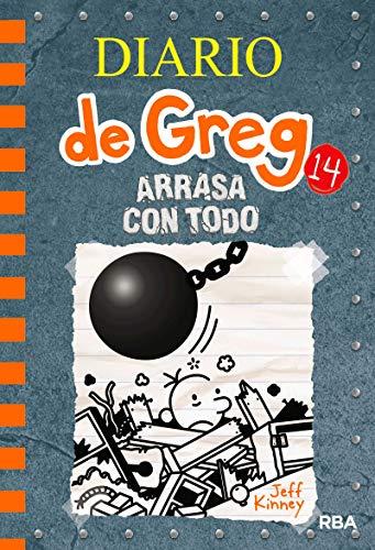 Diario de Greg 14. Arrasa con todo por Jeff Kinney