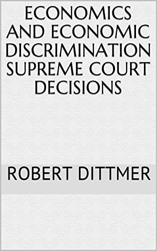 economics-and-economic-discrimination-supreme-court-decisions