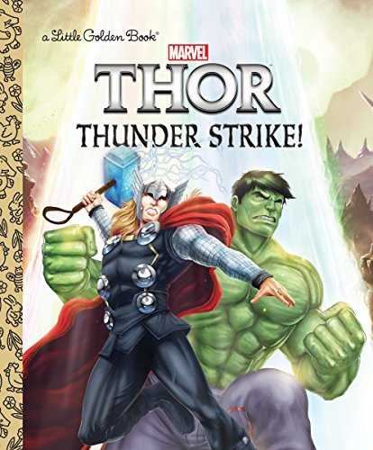 Thunder Strike! (Marvel: Thor) (Little Golden Book) ()