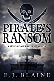Pirate's Ransom: A Serio-Comic Ballet of Action
