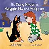 img - for The Many Moods of Maggie Mu and Molly, Too book / textbook / text book