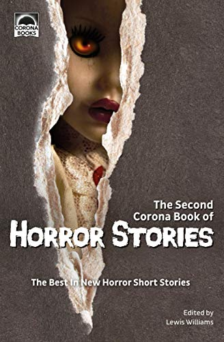 The Second Corona Book of Horror Stories: The best in new horror short -