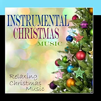Instrumental Christmas Music.Instrumental Christmas Music Instrumental Christmas Music