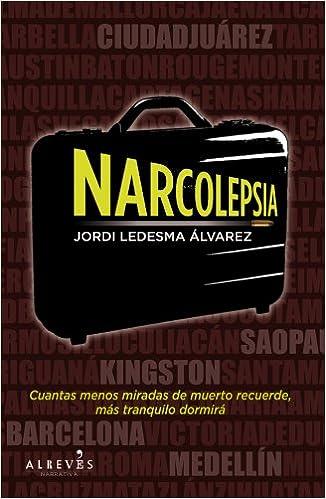 Narcolepsia (Spanish Edition): Jordi Ledesma Álvarez: 9788415098430: Amazon.com: Books