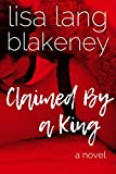 Claimed By A King: The King Brothers (Book 1)