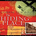 The Hiding Place Audiobook by Corrie ten Boom Narrated by Bernadette Dunne