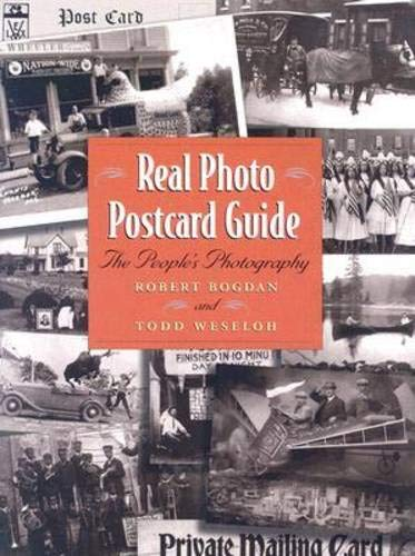 Real Photo Postcard Guide: The People's Photography ()