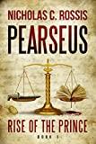 Book cover image for Pearseus: Rise of the Prince (Book 1 of the Pearseus epic fantasy series)