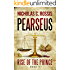 Pearseus, Rise of the Prince (Book 1 of the Pearseus epic fantasy series)