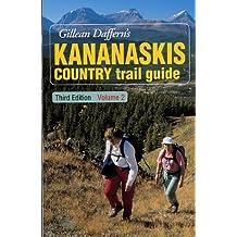 Gillean Daffern's Kananaskis Country trail guide: Written by Gillean Daffern, 2002 Edition, (3rd, rev. ed) Publisher: Fitzhenry & Whiteside [Paperback]